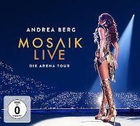 Cover Andrea Berg - Mosaik Live - die Arena Tour