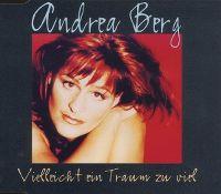 Cover Andrea Berg - Vielleicht ein Traum zu viel