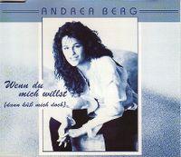 Cover Andrea Berg - Wenn du mich willst (dann küss mich doch)
