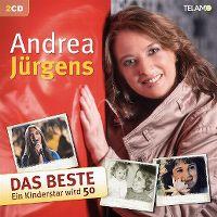 Cover Andrea Jürgens - Das Beste - Ein Kinderstar wird 50