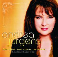Cover Andrea Jürgens - Du hast mir total gefehlt