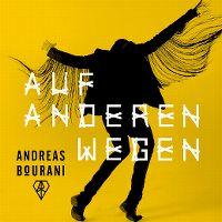 Cover Andreas Bourani - Auf anderen Wegen
