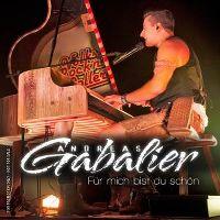 Cover Andreas Gabalier - Für mich bist Du schön