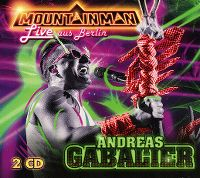 Cover Andreas Gabalier - Mountain Man - Live aus Berlin
