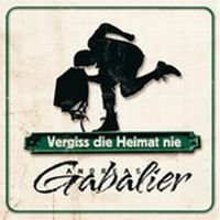 Cover Andreas Gabalier - Vergiss die Heimat nie