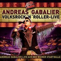 Cover Andreas Gabalier - Volksrock'n'Roller - Live