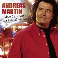 Cover Andreas Martin - Aber dich gibt's nur einmal für mich