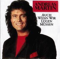 Cover Andreas Martin - Auch wenn wir lügen müssen