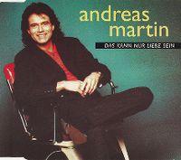 Cover Andreas Martin - Das kann nur Liebe sein