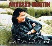 Cover Andreas Martin - Dort, wo Du warst