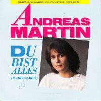 Cover Andreas Martin - Du bist alles (Maria, Maria)