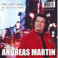 Cover Andreas Martin - Geh' nicht vorbei (als wär'n wir uns fremd)