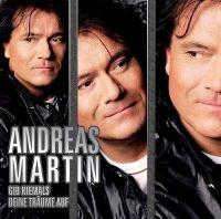 Cover Andreas Martin - Gib niemals Deine Träume auf