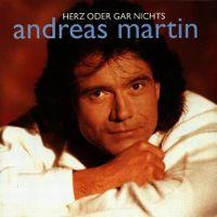 Cover Andreas Martin - Herz oder gar nichts