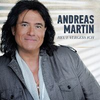 Cover Andreas Martin - Heut vergess ich...