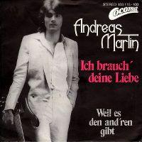 Cover Andreas Martin - Ich brauch' deine Liebe