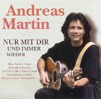 Cover Andreas Martin - Nur mit Dir und immer wieder