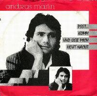 Cover Andreas Martin - Psst... komm und lieb' mich heut' Nacht