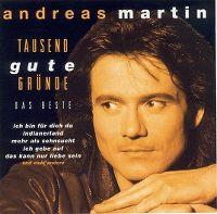 Cover Andreas Martin - Tausend gute Gründe - Das Beste