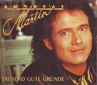 Cover Andreas Martin - Tausend gute Gründe