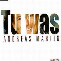 Cover Andreas Martin - Tu was
