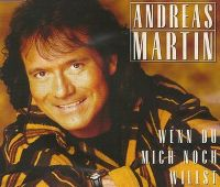 Cover Andreas Martin - Wenn du mich noch willst