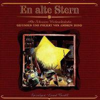 Cover Andrew Bond - En alte Stern: Alte Schweizer Weihnachtslieder - Gefunden und poliert von Andrew Bond