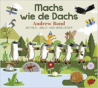 Cover Andrew Bond - Machs wie de Dachs