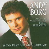 Cover Andy Borg - ... singt seine Lieblingshits von Peter Alexander - Wenn erst der Abend kommt