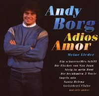 Cover Andy Borg - Adios amor - Meine Lieder