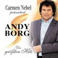 Cover Andy Borg - Carmen Nebel präsentiert: Die grössten Hits