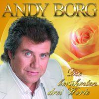 Cover Andy Borg - Die berühmten drei Worte