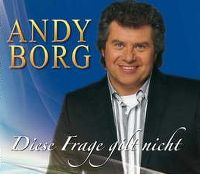 Cover Andy Borg - Diese Frage gilt nicht