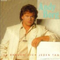 Cover Andy Borg - Ich brauch' dich jeden Tag