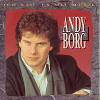 Cover Andy Borg - Ich sag' es mit Musik
