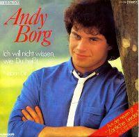Cover Andy Borg - Ich will nicht wissen, wie du heißt