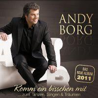 Cover Andy Borg - Komm ein bisschen mit ...zum Tanzen, Singen & Träumen