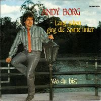 Cover Andy Borg - Lang schon ging die Sonne unter