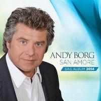 Cover Andy Borg - San Amore - Das Album 2014