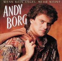 Cover Andy Borg - Wenn kein Engel mehr weint