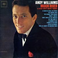 Cover Andy Williams - Moon River And Other Great Movie Themes