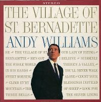 Cover Andy Williams - The Village Of St. Bernadette
