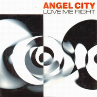 Cover Angel City - Love Me Right