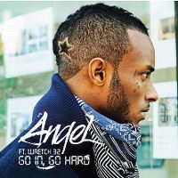 Cover Angel feat. Wretch 32 - Go In, Go Hard