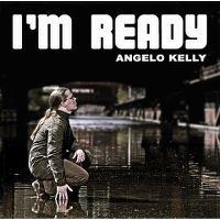 Cover Angelo Kelly - I'm Ready