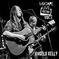 Cover Angelo Kelly - Mixtape Live Vol. 2