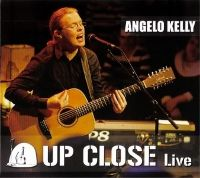 Cover Angelo Kelly - Up Close Live