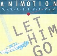 Cover Animotion - Let Him Go