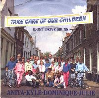 Cover Anita - Kyle - Dominique - Julie - Take Care Of Our Children (Don't Drive Drunk)
