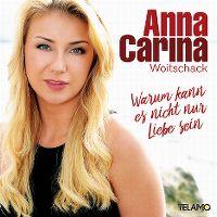 Cover Anna-Carina Woitschack - Warum kann es nicht nur Liebe sein